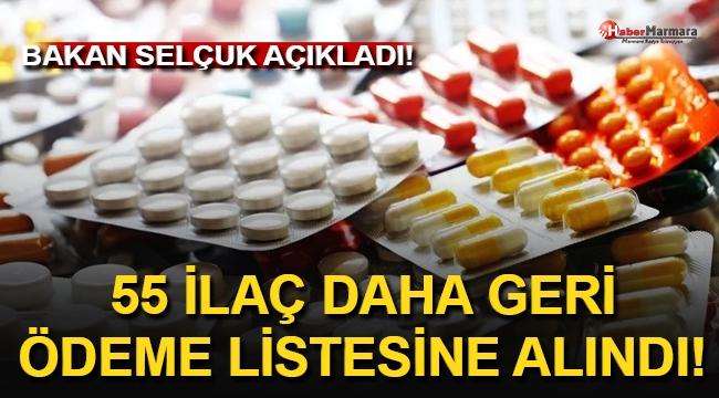 Bakan Selçuk Açıkladı! 55 İlaç Daha Geri Ödeme Listesine Alındı