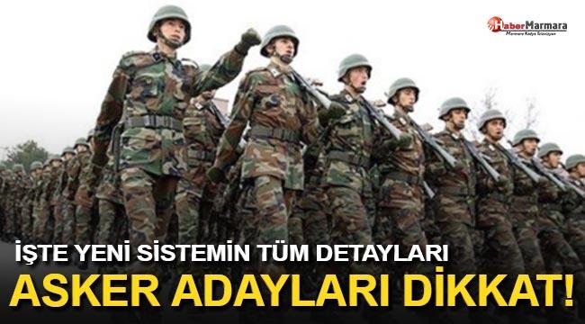 Asker Adayları Dikkat!