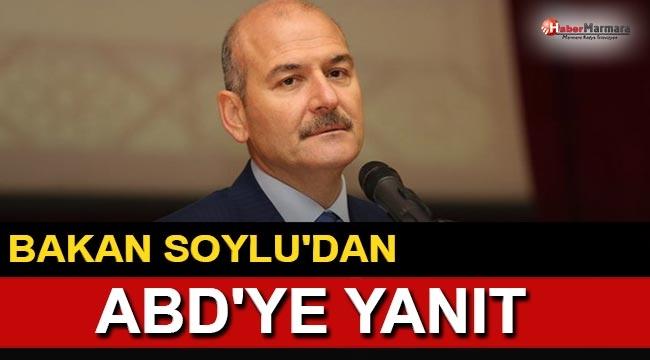 Bakan Soylu'dan ABD'ye yanıt