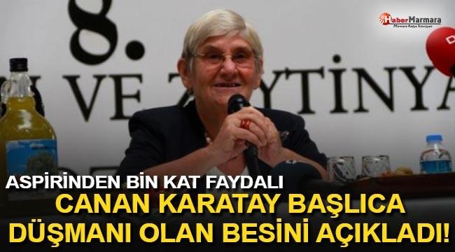 Canan Karatay, Kanserin Başlıca Düşmanı Olan Besini Açıkladı! Aspirinden Bin Kat Faydalı