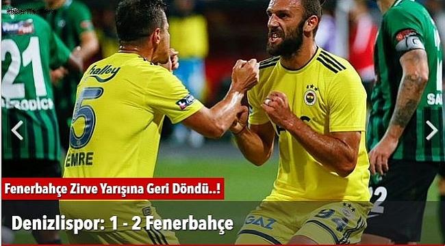 Denizlispor: 1 - 2 Fenerbahçe