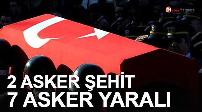 Acı Haber: 2 Asker Şehit, 7 Asker Yaralı
