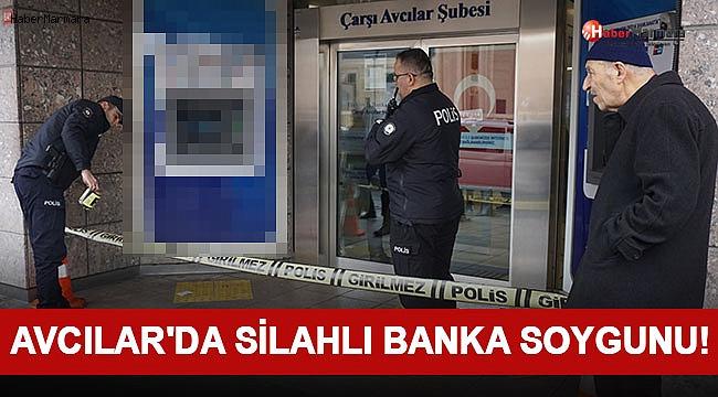 Avcılar'da Silahlı Banka Soygunu!