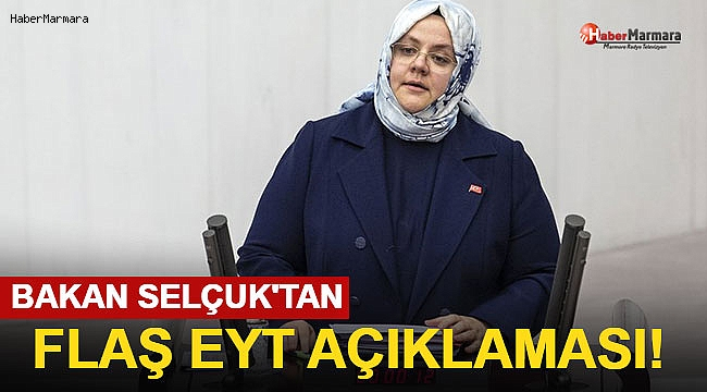 Bakan Selçuk'tan Flaş EYT Açıklaması!