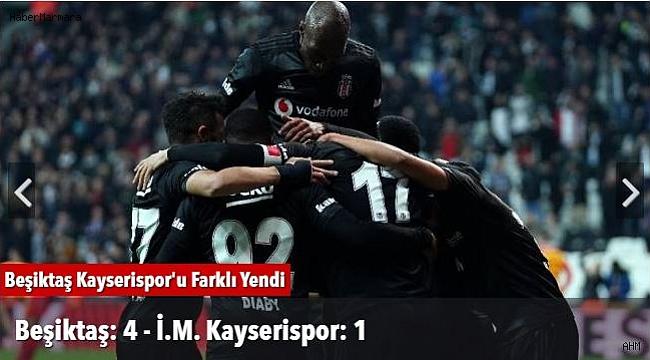 Beşiktaş 4 - 1 Kayserispor