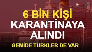 6 Bin Kişi Karantinada, İçlerinde Türkler de Var