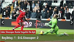 Beşiktaş: 1 - D.G.Sivasspor: 2