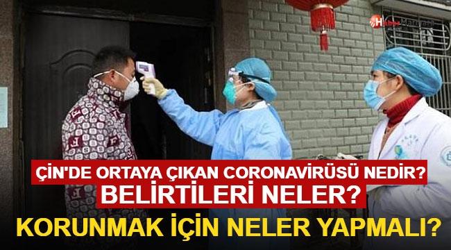 Çin'de Ortaya Çıkan Coronavirusü Nedir? Belirtileri Neler? Korunmak İçin Neler Yapmalı?