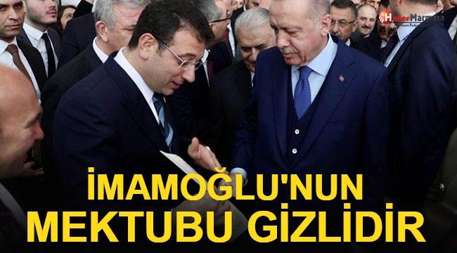 Cumhurbaşkanı Erdoğan'dan İmamoğlu'nun Mektubuyla İlgili Flaş Açıklama