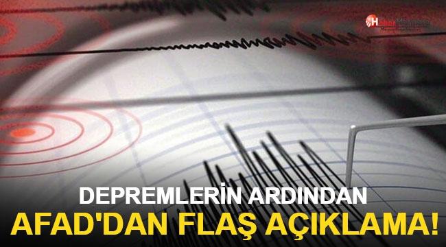 Depremlerin Ardından AFAD'dan Flaş Açıklama!