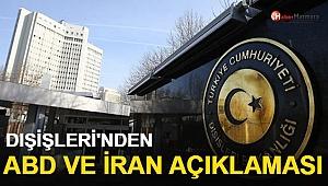 Dışişleri Bakanlığı'ndan ABD ve İran Açıklaması