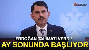 Erdoğan Talimatı Verdi! Ocak Ayı Sonunda Başlıyor...