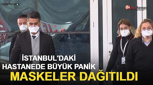 İstanbul'daki Hastanede Büyük Panik! Maskeler Dağıtıldı