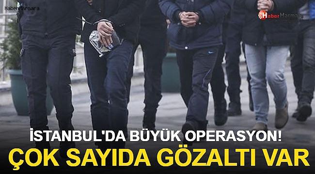 İstanbul Emniyeti'nden Büyük Operasyon! Çok Sayıda Gözaltı Var...