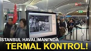İstanbul Havalimanı'nda Termal Kontrol
