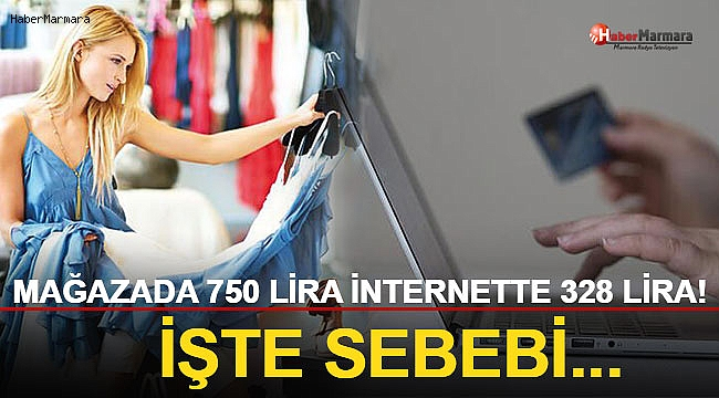Mağazada 750 Lira, İnternette 328 Lira! İşte Sebebi...
