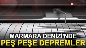 Marmara Denizi'nde Peş Peşe Depremler