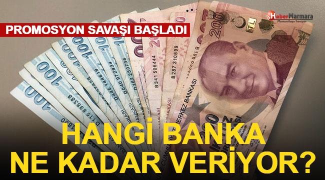 Promosyon Savaşları Başladı Hangi Banka Ne Kadar Veriyor?