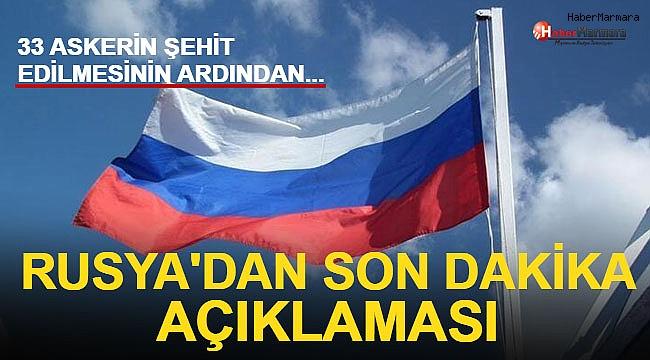 33 Askerin Şehit Edilmesinin Ardından Rusya'dan Son Dakika Açıklaması