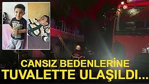 Cesetlerine Tuvalette Ulaşıldı Babaanne ve 2 torunu hayatını kaybetti