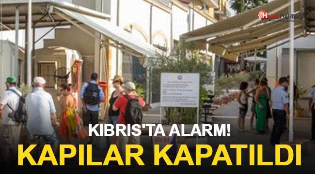 Kıbrıs'ta Alarm! Kapılar Kapatıldı