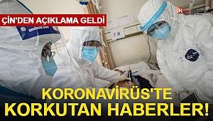 Koronavirüs'te korkutan haberler! Çin'den açıklama geldi
