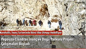 Pepouza-Clandras İnanç ve Doğa Parkuru Projesi Çalışmaları Başladı