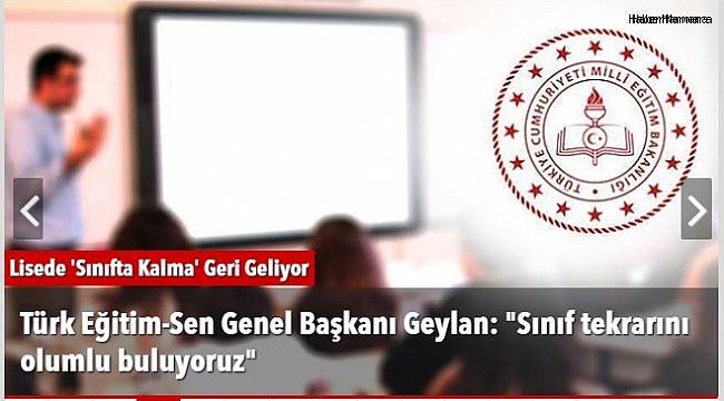 Türk Eğitim-Sen Genel Başkanı Geylan: