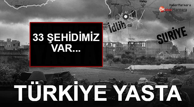 Türkiye Yasta!!!  33 Askerimiz Şehit