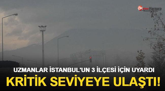 Uzmanlardan İstanbul İçin Kritik Uyarı!