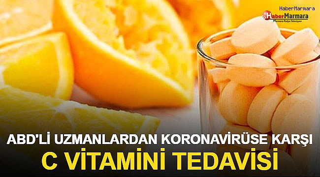 ABD'li Uzmanlardan Koronavirüse Karşı C Vitamini Tedavisi