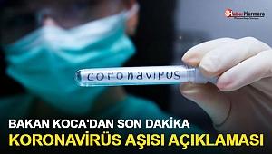 Bakan Koca'dan Son Dakika Koronavirüs Aşısı Açıklaması