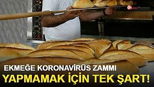 Ekmeğe 'Koronavirüs' Zammı Yapmamak İçin Tek Şart!
