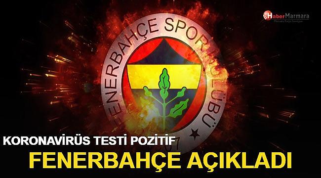 Fenerbahçe açıkladı! Koronavirüs testi pozitif