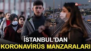 İstanbul'dan Koronavirüs Manzaraları