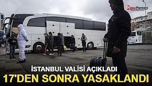 İstanbul Valisi Açıkladı: 17.00 İtibariyle Otobüs Çıkışları Durduruldu