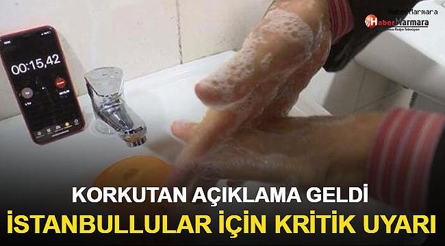 İstanbullular İçin Kritik Uyarı!