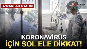 Koronavirüsten Korunmada Sol El Önerisi!