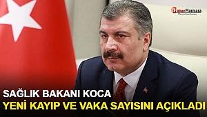Sağlık Bakanı Koca yeni kayıp ve vaka sayısını açıkladı