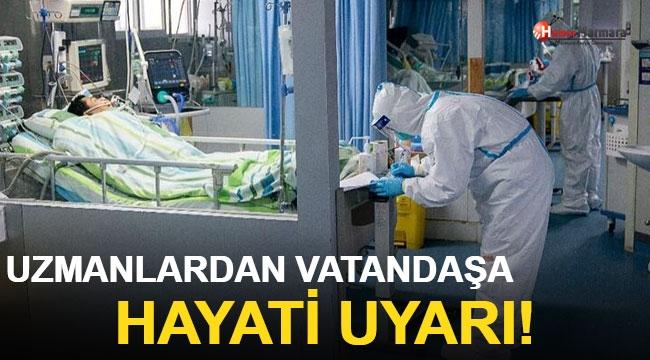Uzmanlardan Vatandaşa 'Hayati' Koronavirüs Uyarısı! Her Şeyi Zorlaştırıyor...