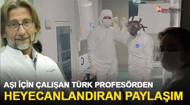 Aşı İçin Çalışan Türk Profesörden Heyecanlandıran Paylaşım