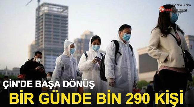Çin'de başa dönüş: Bir günde bin 290 kişi!