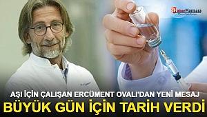 Ercüment Ovalı'dan Koronavirüs Aşısı İçin Yeni Açıklama! ''Tüm Dünya Görecek''