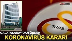Galatasaray'dan Örnek Koronavirüs Kararı!