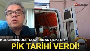 Koronavirüse Yakalanan Doktor Pik Tarihi Verdi!