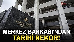 Merkez Bankası'ndan Tarihi Rekor!