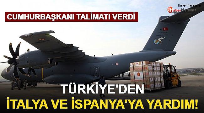 Türkiye'den İtalya ve İspanya'ya Yardım!