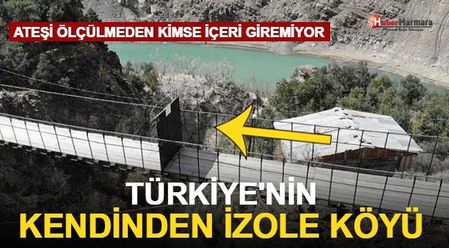 Türkiye'nin Kendinden İzole Köyü