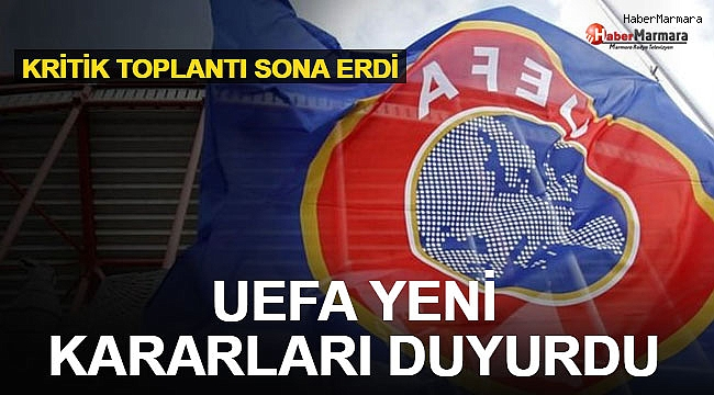 UEFA Yeni kKrarları Duyurdu!