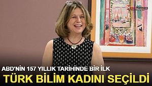 ABD'nin 157 yıllık tarihinde bir ilk! Türk bilim kadını seçildi